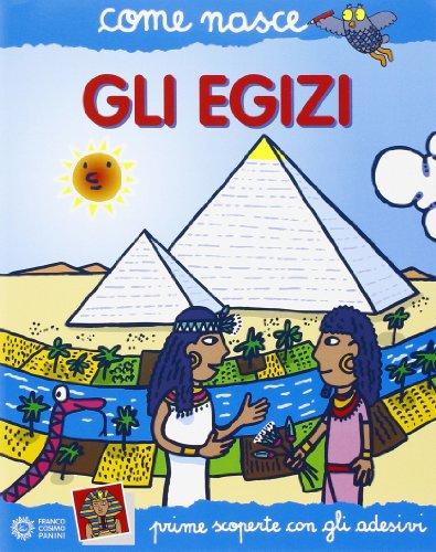 9788882908614: Gli egizi. Con adesivi