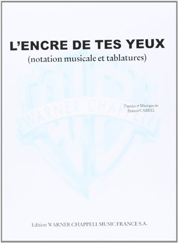 9788882910037: Cabrel Francis L'Encre Des Tes Yeux Guitar With Tab Sheet