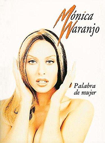 9788882910044: Monica Naranjo: Palabra de Mujer