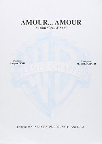 9788882910129: Legrand Michel Amour Amour Du Film Peau D'Ane Voice & Piano Book