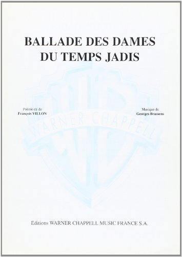 9788882914066: Brassens Georges Ballade Des Dames Du Temps Jadis Voice & Piano Book