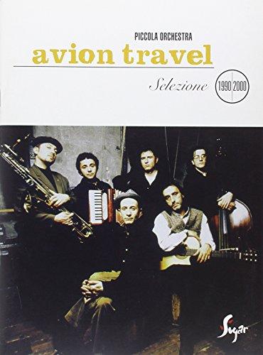 9788882916855: Avion Travel: Selezione 1990-2000