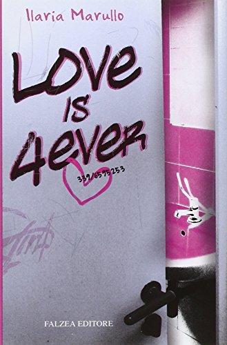 Love is 4 ever - Marullo, Ilaria