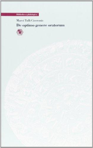 9788883020001: De optimo genere oratorum (Bibliotheca philologica. Testi)