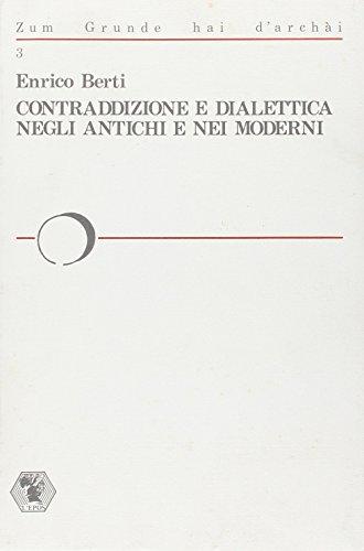 9788883020445: Contraddizione e dialettica negli antichi e nei moderni