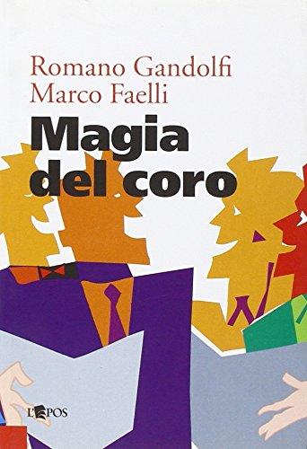 9788883022562: Magia del coro