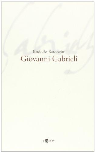 9788883024306: Giovanni Gabrieli