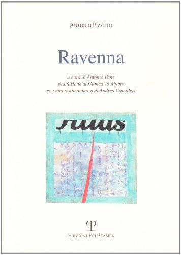 9788883044380: Ravenna (Antonio Pizzuto. Opere)