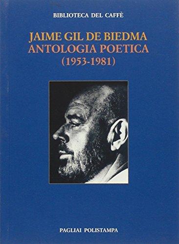 9788883048821: Antologia poetica (1953-1981) (Bibl. del caffè. La fiamma e il cristallo)