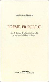 Poesie erotiche. Testo greco a fronte (Paperback): Konstantinos Kavafis
