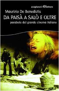 Da Paisà a Salò e oltre. Parabole: Maurizio De Benedictis