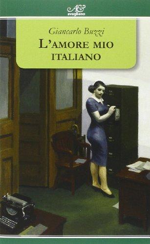 9788883093814: L'amore mio italiano (I tornesi)
