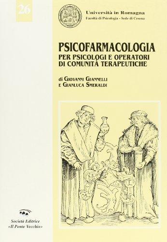Psicofarmacologia per psicologi e operatori di comunità: Giovanni Giannelli, Gianluca