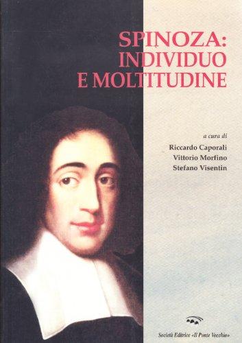 9788883127304: Spinoza: individuo e moltitudine