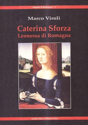 9788883128325: Caterina Sforza Leonessa di Romagna