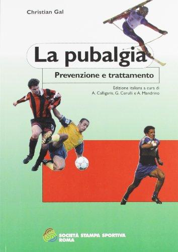 9788883130397: La pubalgia. Prevenzione e trattamento