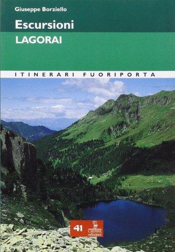 Escursioni. Lagorai: Borziello, Giuseppe