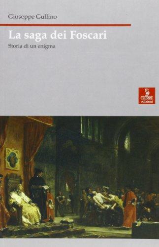 9788883142871: La saga dei Foscari. Storia di un enigma