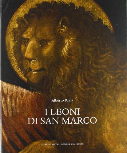 I Leoni Di San Marco : Il: Rizzi Alberto