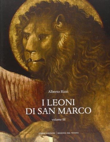 I leoni di San Marco: 3: Alberto Rizzi