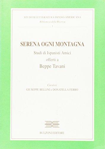 9788883190520: Serena ogni montagna. Studi di ispanisti amici offerti a Beppe Tavani
