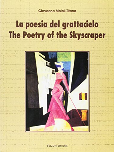 9788883191527: Poesia Del Grattacielo-the Poetry O
