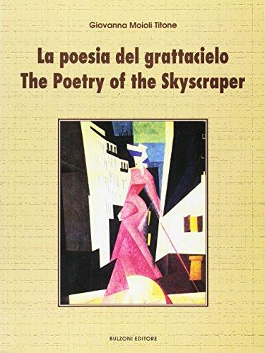 9788883191527: La poesia del grattacielo-The poetry of the skyscraper
