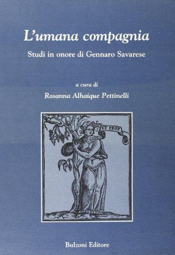 9788883193231: L'umana compagnia: Studi in onore di Gennaro Savarese (Italian Edition)