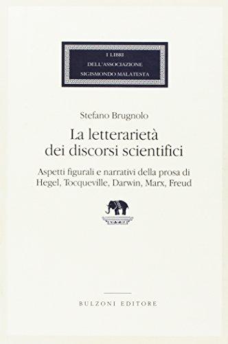 La letterarieta dei discorsi scientifici: Aspetti figurali: Stefano Brugnolo