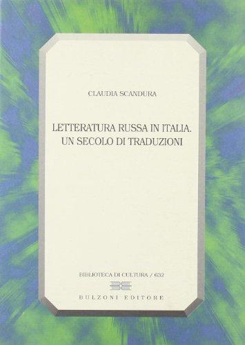 9788883196812: Letteratura russa in Italia. Un secolo di traduzioni