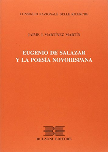 9788883196898: Eugenio de Salazar y la poesía novohispana (CNR. Lett. e cult. aree emerg.Serie mayor)