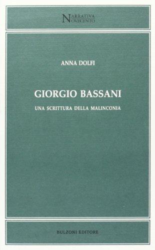 9788883198731: Giorgio Bassani. Una scrittura della malinconia