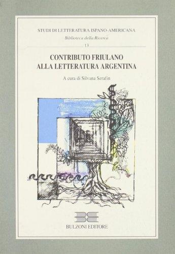 9788883199240: Contributo friulano alla letteratura argentina (Studi letteratura ispano-amer. Bibl. della ricerca)