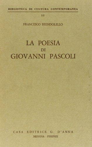 9788883210198: La poesia di Giovanni Pascoli