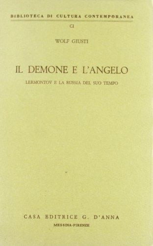 9788883211102 Il Demone E Langelo Lermontov E La Russia Del Suo