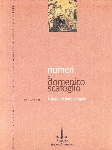 9788883250170: Numeri. Il gioco del lotto a Napoli