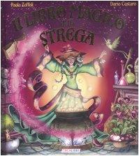9788883284090: Il libro magico della strega