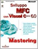 9788883310836: Mastering. Sviluppo MFC con Microsoft Visual C++