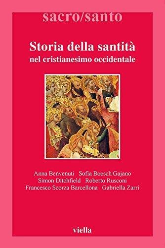 9788883341373: Storia della santità nel cristianesimo occidentale