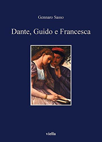 Dante, Guido e Franesca.: Sasso,Gennaro.