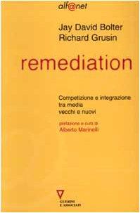 9788883352355: Remediation. Competizione e integrazione tra media vecchi e nuovi