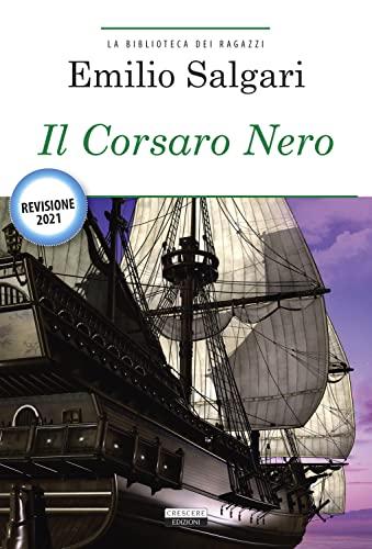 9788883371745: Il Corsaro Nero. Ediz. integrale. Con Segnalibro (La biblioteca dei ragazzi)