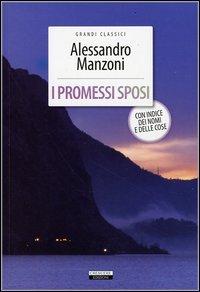 9788883371899: I promessi sposi. Ediz. integrale (Grandi classici)