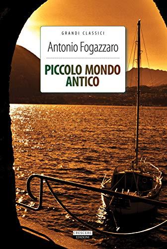 Piccolo mondo antico: Fogazzaro, Antonio