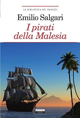 9788883372957: I pirati della Malesia. Ediz. integrale. Con Segnalibro