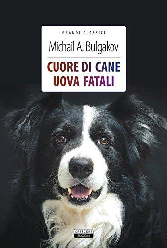 Cuore di cane-Uova fatali (Paperback): Michail Bulgakov