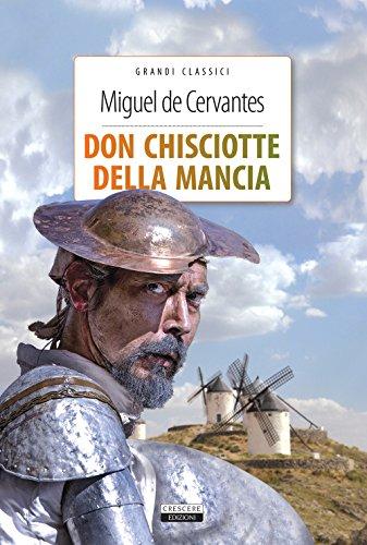 9788883374920: Don Chisciotte della Mancia. Ediz. integrale. Con Segnalibro