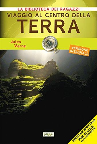 Viaggio al centro della terra. Ediz. ad: Verne, Jules