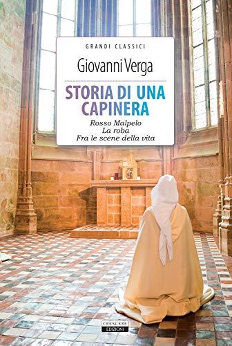 9788883376399: Storia di una capinera - Rosso Malpelo - La roba - Fra le scene della vita. Ediz. integrali. Con Segnalibro