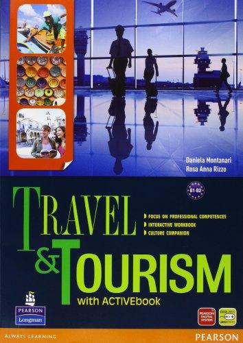 9788883391231: Travel & tourism. Con Culture companionLIM. Per le Scuole superiori. Con espansione online. Con libro: 1